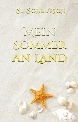 Mein Sommer an Land