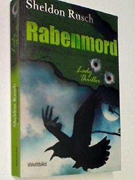 Rabenmord, Ladythriller Weltbild SammlerEditionen ; 4026411114989