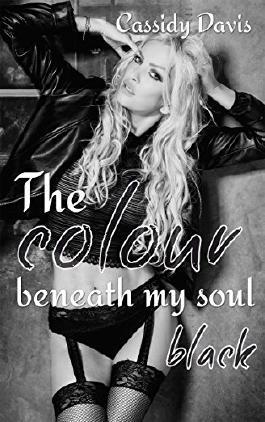 The colour beneath my soul - black