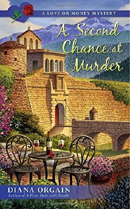 A Second Chance at Murder (A Love or Money Mystery) by Diana Orgain (2016-01-05)