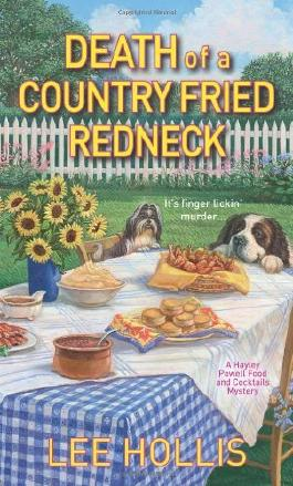 Death of a Country Fried Redneck (Hayley Powell Food & Cocktails Mysteries) by Lee Hollis (2012-11-06)