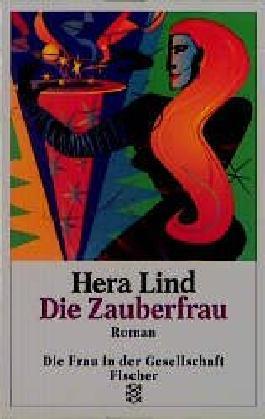 Die Zauberfrau Roman, Fischer Taschenbuch 12938, Die Frau in der Gesellschaft , 9783596129386 3596129389