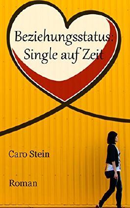 Beziehungsstatus: Single auf Zeit