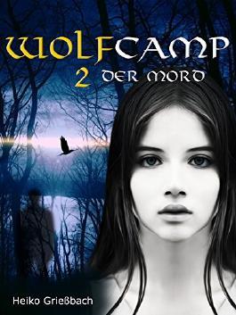 Wolfcamp: 2 Der Mord