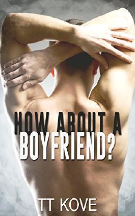 How About a Boyfriend?