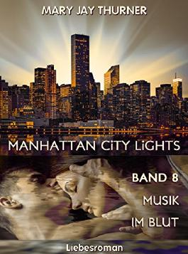 Manhattan City Lights - Musik im Blut