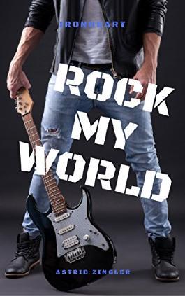 Ironheart 3: Rock My World