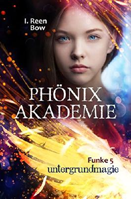 Phönixakademie - Untergrundmagie