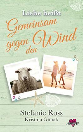 """Liebe heisst """"Gemeinsam gegen den Wind"""""""