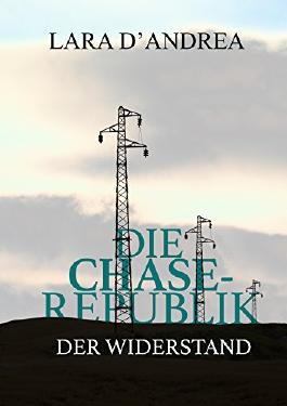 Die Chase-Republik: Der Widerstand