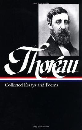 Henry David Thoreau : Collected Essays and Poems (Library of America) by Henry David Thoreau (2001-04-23)