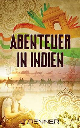 Abenteuer in Indien