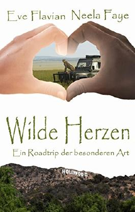 Wilde Herzen: Ein Roadtrip der besonderen Art
