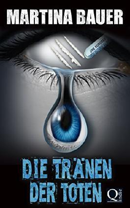 Die Tränen der Toten