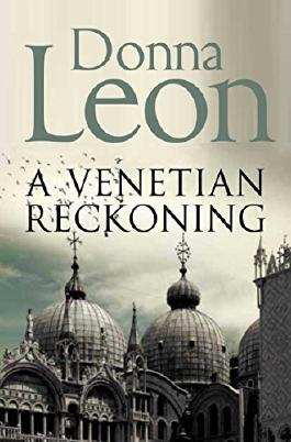 Venetian Reckoning by Donna Leon (2012-01-01)