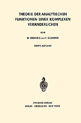 Theorie der Analytischen Funktionen Einer Komplexen Ver????nderlichen (Grundlehren der mathematischen Wissenschaften) (German Edition) by Heinrich Behnke (2008-10-10)