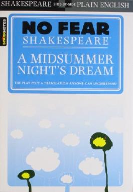 A Midsummer Night's Dream (No Fear Shakespeare) by SparkNotes (2003-07-03)