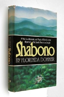 Shabono by Florinda Donner (1982-08-01)