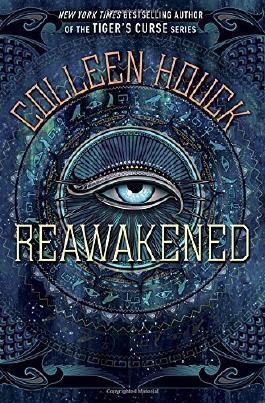 Reawakened (The Reawakened Series) by Colleen Houck (2015-08-11)