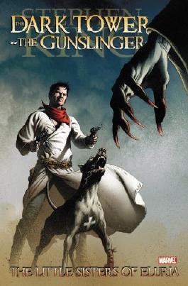 Dark Tower: The Gunslinger - The Little Sisters of Eluria by Stephen King (2011-06-22)