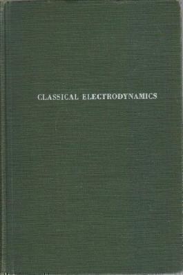 Classical Electrodynamics by John David Jackson (1962-12-01)