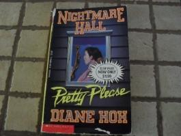 Pretty Please (Nightmare Hall) by Diane Hoh (1994-01-01)