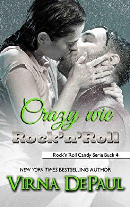 Crazy wie Rock'n'Roll (Rock'n'Roll Candy 4)