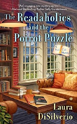 The Readaholics and the Poirot Puzzle: A Book Club Mystery by Laura DiSilverio (2015-12-01)