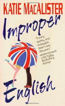 Improper English by Katie MacAlister (2009-09-01)
