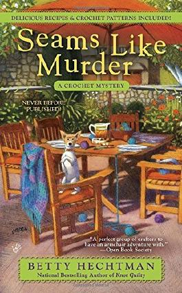 Seams Like Murder (A Crochet Mystery) by Betty Hechtman (2016-05-03)