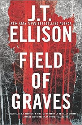 Field of Graves (A Taylor Jackson Novel) by J.T. Ellison (2016-06-14)