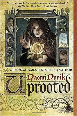 Uprooted by Naomi Novik (2016-03-01)