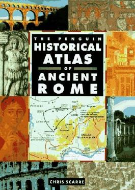 Historical Atlas of Ancient Rome, The Penguin (Hist Atlas) by Chris Scarre (1995-09-01)