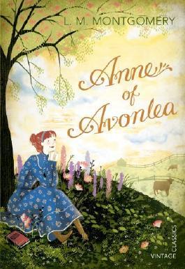 Anne of Avonlea (Vintage Classics) by L. M. Montgomery (2013-09-01)