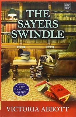 The Sayers Swindle (Book Collector Mysteries) by Victoria Abbott (2014-06-01)