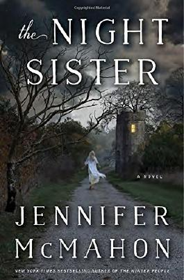 The Night Sister: A Novel by Jennifer McMahon (2015-08-04)