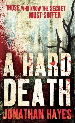 Hard Death by Jonathan Hayes (2009-10-01)