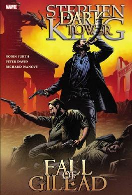 Dark Tower: The Fall of Gilead by Stephen King (2010-02-17)