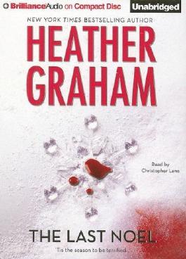 The Last Noel by Heather Graham (2007-10-23)