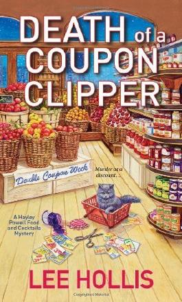 Death of a Coupon Clipper (Hayley Powell Mystery) by Lee Hollis (2013-07-02)