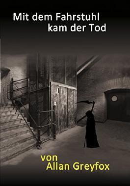 Mit dem Fahrstuhl kam der Tod