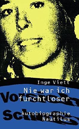 Nie war ich furchtloser by Inge Viett (2005-02-28)
