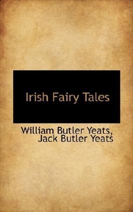 Irish Fairy Tales by William Butler Yeats (2009-11-24)