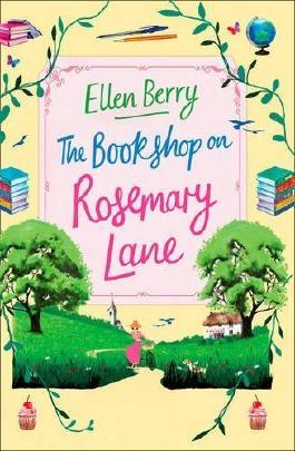 The Bookshop on Rosemary Lane by Ellen Berry (2016-07-14)