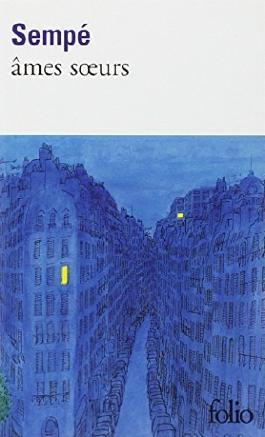 Ames Soeurs (Folio) by Sempe (1995-06-01)