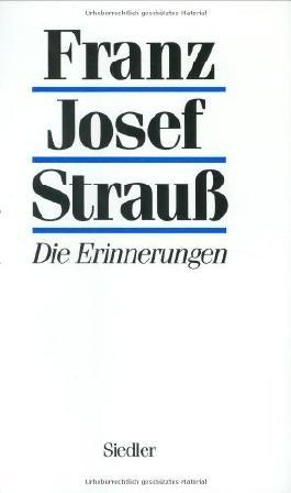 Die Erinnerungen by Franz Josef Strauss (1989-08-06)