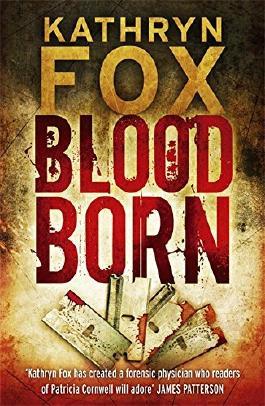 Blood Born by Kathryn Fox (2009-11-26)