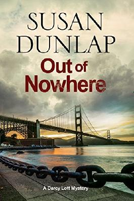 Out of Nowhere: A Zen Mystery Set in San Francisco (A Darcy Lott Mystery) by Susan Dunlap (2016-05-04)