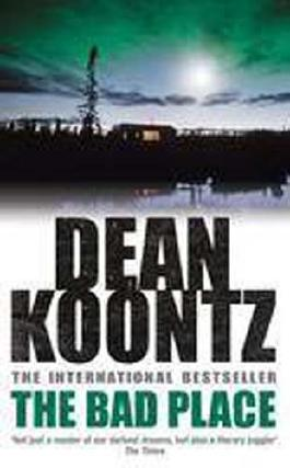 The Bad Place Promotional Edition by Dean Koontz (2008-12-31)