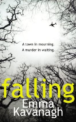 Falling by Emma Kavanagh (2014-03-27)